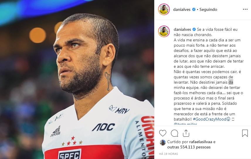 Sportbuzz Dani Alves Publica Texto Motivacional Nas Redes